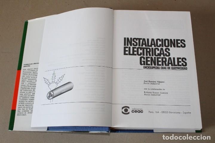 Libros de segunda mano: INSTALACIONES ELÉCTRICAS GENERALES. - 8º Edic 1993 ENCICLOPEDIA CEAC DE ELECTRICIDAD - Foto 4 - 237180775