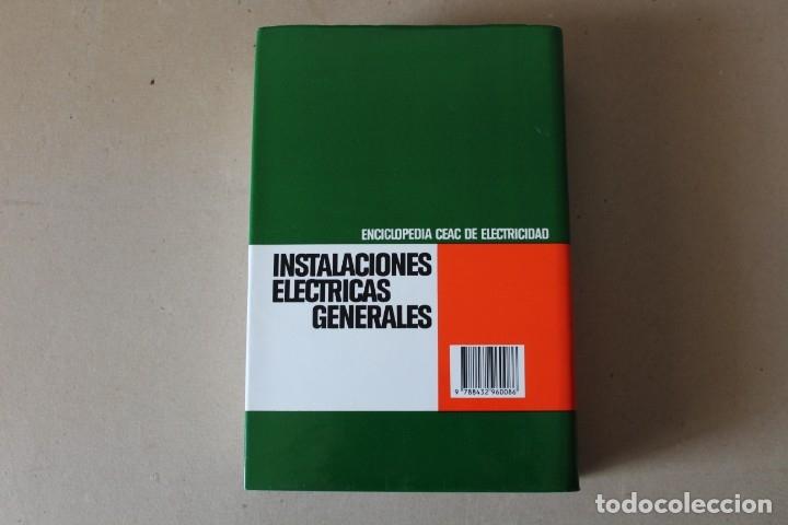 Libros de segunda mano: INSTALACIONES ELÉCTRICAS GENERALES. - 8º Edic 1993 ENCICLOPEDIA CEAC DE ELECTRICIDAD - Foto 9 - 237180775