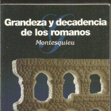 Libros de segunda mano: MONTESQUIEU. GRANDEZA Y DECADENCIA DE LOS ROMANOS. ALBA. Lote 181490025