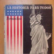 Libros de segunda mano: HISTORIA DE LOS ESTADOS UNIDOS / FIRMIN ROZ / 1944. EDITORIAL PLUS-ULTRA. Lote 181491448