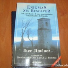 Libros de segunda mano: ENIGMAS SIN RESOLVER , IKER JIMENEZ . Lote 181544321