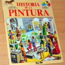 Libros de segunda mano: HISTORIA DE LA PINTURA - DE ANTHEA PEPPIN - EDICIONES PLESA - AÑO 1982. Lote 181553648
