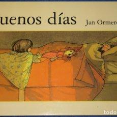 Libros de segunda mano: BUENOS DÍAS - JAN ORMEROD - SERRES (2005). Lote 181605306