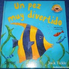 Libros de segunda mano: UN PEZ MUY DIVERTIDO - JACK TICKLE - LIBRO POP-UP - EDITORIAL COMBEL. Lote 206118793