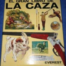 Libros de segunda mano: EL GRAN LIBRO DE LA CAZA - EVEREST (1984). Lote 181617173