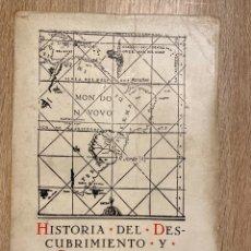 Libros de segunda mano: HISTORIA DEL DESCUBRIMIENTO Y CONQUISTA DE AMERICA. FRANCISCO MORALES. MADRID, 1963. PAGS: 472. Lote 192791541