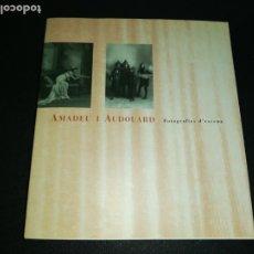Libros de segunda mano: AMADEU I AUDOUARD , FOTOGRAFÍES D'ESCENA INSTITUT DE CULTURA , ARXIU BARCELONA 1998. Lote 181627957