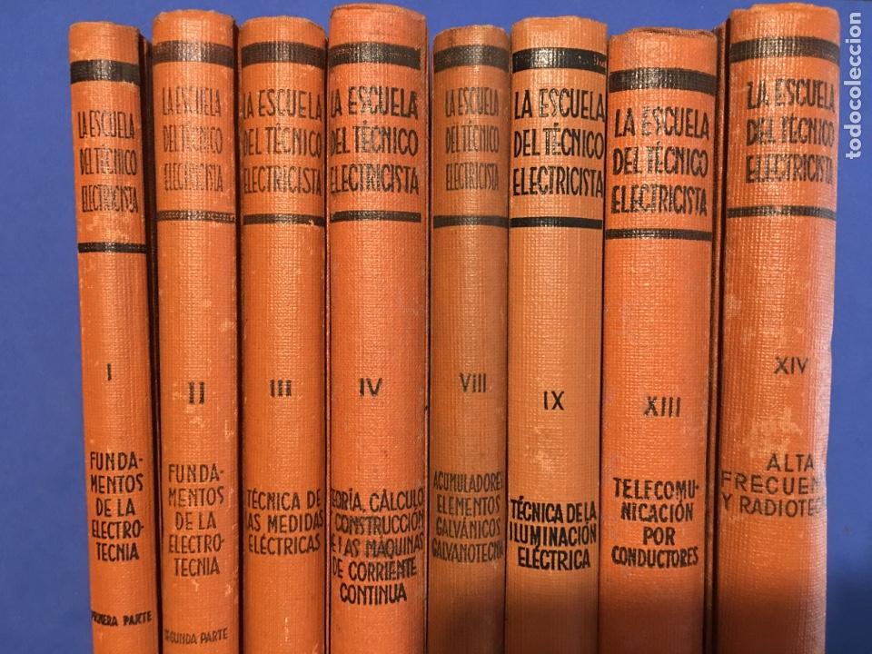 Libros de segunda mano: LA ESCUELA DEL TÉCNICO ELECTRICISTA. EDITORIAL LABOR. 1960. - Foto 3 - 181681363