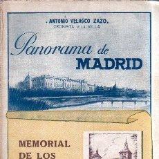 Libros de segunda mano: PANORAMA DE MADRID. MEMORIAL DE LOS ALCALDES. ANTONIO VELAZQUEZ ZAZO. 1944.. Lote 181703470