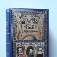 Libros de segunda mano: HISTORIA DEL MUNDO EN LA EDAD MODERNA TOMO II - RAMÓN SOPENA, 1940. Lote 181725727