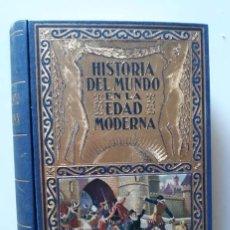 Libros de segunda mano: HISTORIA DEL MUNDO EN LA EDAD MODERNA TOMO III - RAMÓN SOPENA, 1940. Lote 181725887