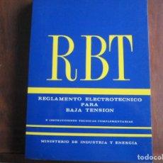 Libros de segunda mano: REGLAMENTO ELECTROTÉCNICO PARA BAJA TENSIÓN. Lote 181745713
