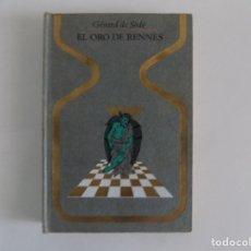 Libros de segunda mano: LIBRERIA GHOTICA. GÉRARD DE SÈDE. EL ORO DE RENNES.1973. OBRA ILUSTRADA. SATANISMO.. Lote 181767743