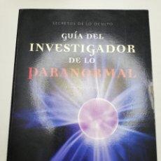 Libros de segunda mano: GUÍA DEL INVESTIGADOR DE LO PARANORMAL (CARLOS MARTÍN PARKER) OCEANO AMBAR. Lote 181790772