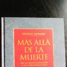 Libros de segunda mano: MAS ALLA DE LA MUERTE, DE HELENE RENARD. Lote 181871385