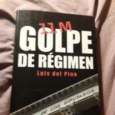Libros de segunda mano: 11M - GOLPE DE REGIMEN -, DE LUIS DEL PINO. ESFERA DE LOS LIBROS, 2007 (1A ED.). ILUSTRADO. ATOCHA,. Lote 181947120