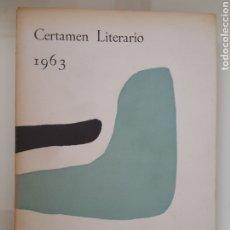 Libros de segunda mano: COLEGIO MAYOR DIEGO DE COVARRUBIAS. MADRID. 1963. CERTAMEN LITERARIO. Lote 181948415