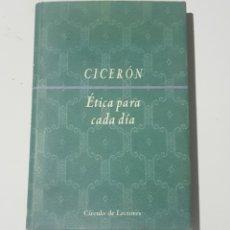 Libros de segunda mano: ETICA PARA CADA DIA - CICERON - TDK172. Lote 181959892