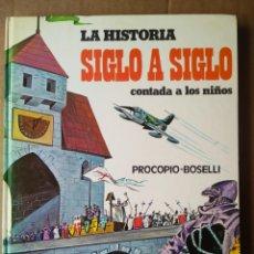 Libros de segunda mano: LA HISTORIA SIGLO A SIGLO CONTADA A LOS NIÑOS. MARCO PROCOPIO Y BOSELLI SFORZA (EDICIONES PAULINAS). Lote 181985410