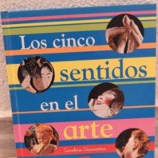 Libros de segunda mano: LIBRO LOS CINCO SENTIDOS EN EL ARTE - SM . Lote 181989643