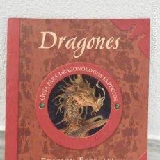 Libros de segunda mano: LIBRO DRAGONES GUIA PARA DRACONOLOGOS EXPERTOS - EDICION ESPECIAL - 2007. Lote 182000448
