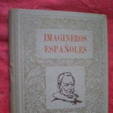 Libros de segunda mano: IMAGINEROS ESPAÑOLES. ESCULTURA. JOAQUÍN PLA CARGOL. MADRID 1945. Lote 182002860