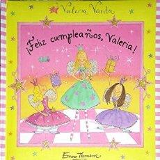 Libros de segunda mano: LIBRO FELIZ CUMPLEAÑOS VALERIA - EMMA THOMSON - 8 IMANES DE HADAS. Lote 182015283