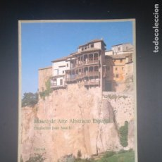 Libros de segunda mano: MUSEO DE ARTE ABSTRACTO ESPAÑOL. Lote 182040587