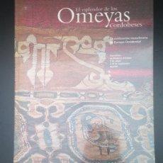 Libros de segunda mano: EL ESPLENDOR DE LOS OMEYAS CORDOBESES. Lote 182041518