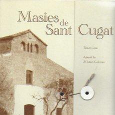 Libros de segunda mano: MASIES DE SANT CUGAT VOL. I + II / TOMÀS GRAU; IL. O. GALCERAN. DIARI DE SANT CUGAT, 200?. 2CARPETES. Lote 182044263