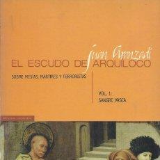 Libros de segunda mano: EL ESCUDO DE ARQUÍLOCO -II TOMOS-, JUAN ARANZADI. Lote 182054385