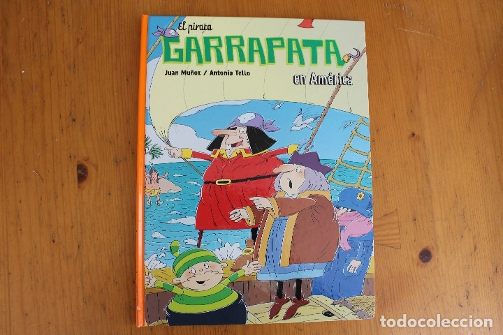 EL PIRATA GARRAPATA EN AMERICA (Libros de Segunda Mano - Literatura Infantil y Juvenil - Otros)