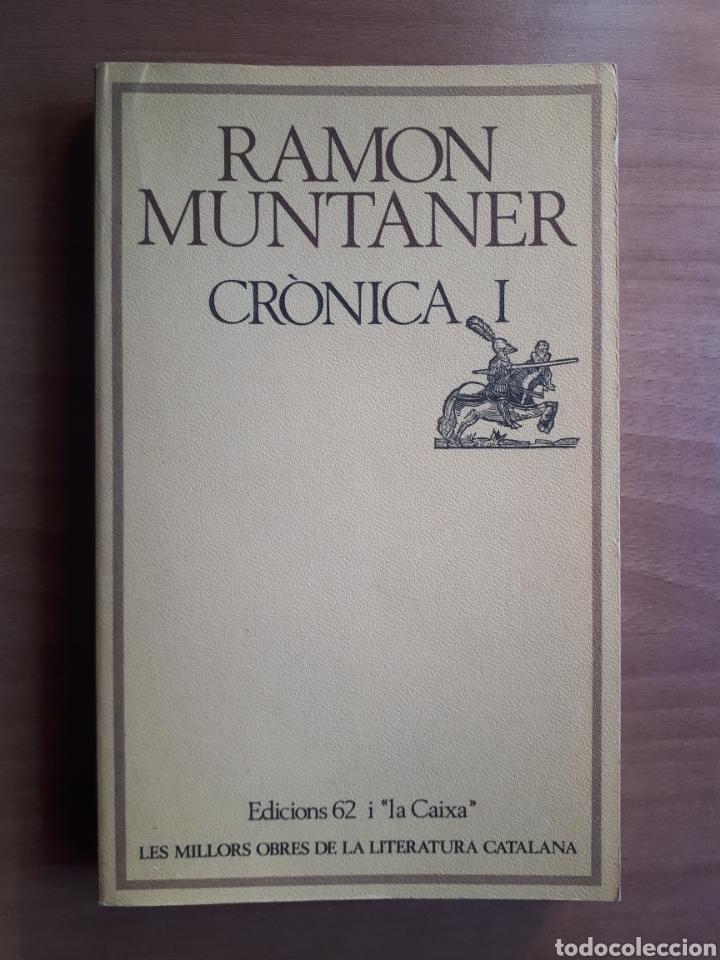 CRÒNICA DE RAMON MUNTANER. VOLUMS I I II (Libros de Segunda Mano - Historia - Otros)