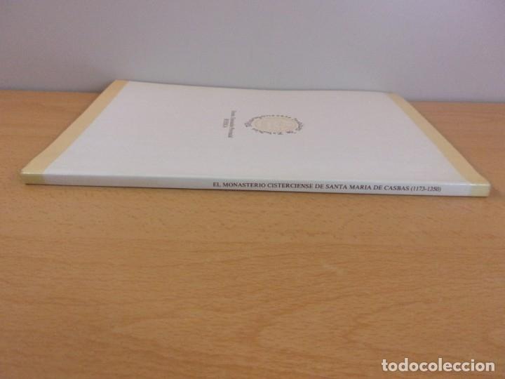 Libros de segunda mano: EL MONASTERIO CISTERCIENSE DE SANTA MARÍA DE CASBAS( 1173-1350) / LOURDES ASCASO SARVISE - Foto 4 - 182113261