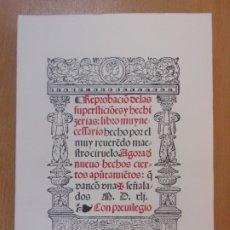 Livros em segunda mão: REPROBACIÓN DE LAS SUPERSTICIONES Y HECHICERÍAS / PEDRO CIRUELO / 1989 / FACSÍMIL DEL 1541. Lote 182136010