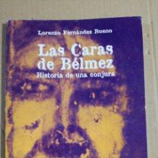 Libros de segunda mano: LAS CARAS DE BELMEZ LORENZO FERNANDEZ BUENO. Lote 182158890