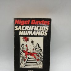 Libros de segunda mano: SACRIFICIOS HUMANOS. Lote 182165892