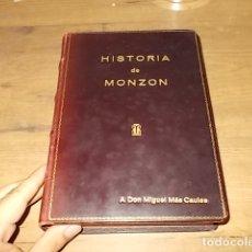 Libros de segunda mano: HISTORIA DE MONZÓN. MARÍA TERESA OLIVEROS. 1ª EDICIÓN 1964 . HUESCA . EDICIÓN BUSCADÍSIMA!!!!. Lote 182184307