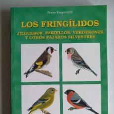 Libros de segunda mano: 'LOS FRINGÍLIDOS' (AVES, PÁJAROS), POR RENZO ESUPERANZI. Lote 182185892