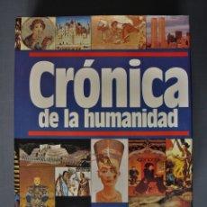 Libri di seconda mano: CRÓNICA DE LA HUMANIDAD. LUIS OGG (DIR.) ED. PLAZA Y JANES. BARCELONA 1987 - LUIS OGG (DIR.). Lote 182204093