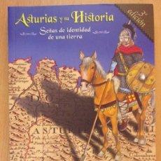 Libros de segunda mano: ASTURIAS Y SU HISTORIA, SEÑAS DE IDENTIDAD DE UNA TIERRA / ENRIQUE CAMPOMANES CALLEJA / 2007. Lote 182209951