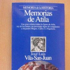 Libros de segunda mano: MEMORIAS DE ATILA / JOSÉ LUIS VILA-SAN-JUAN / 1ª EDICIÓN 1994. PLANETA. Lote 182212918