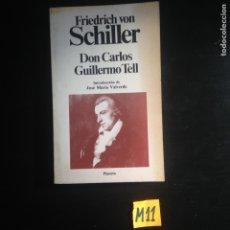 Libros de segunda mano: DON CARLOS GUILLERMO TELL. Lote 182228757