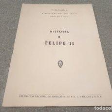 Libros de segunda mano: HISTORIA..CUADERNILLO NÚMERO X........FELIPE II.... .......1956. Lote 182267585