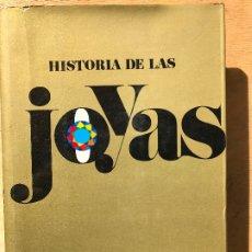 Libros de segunda mano: HISTORIA DE LAS JOYAS. MARCUS BAERWALD Y TOM MAHONEY. . Lote 182269693