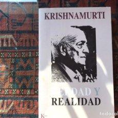Libros de segunda mano: VERDAD Y REALIDAD. KRISHNAMURTI. KAIROS. Lote 182288588