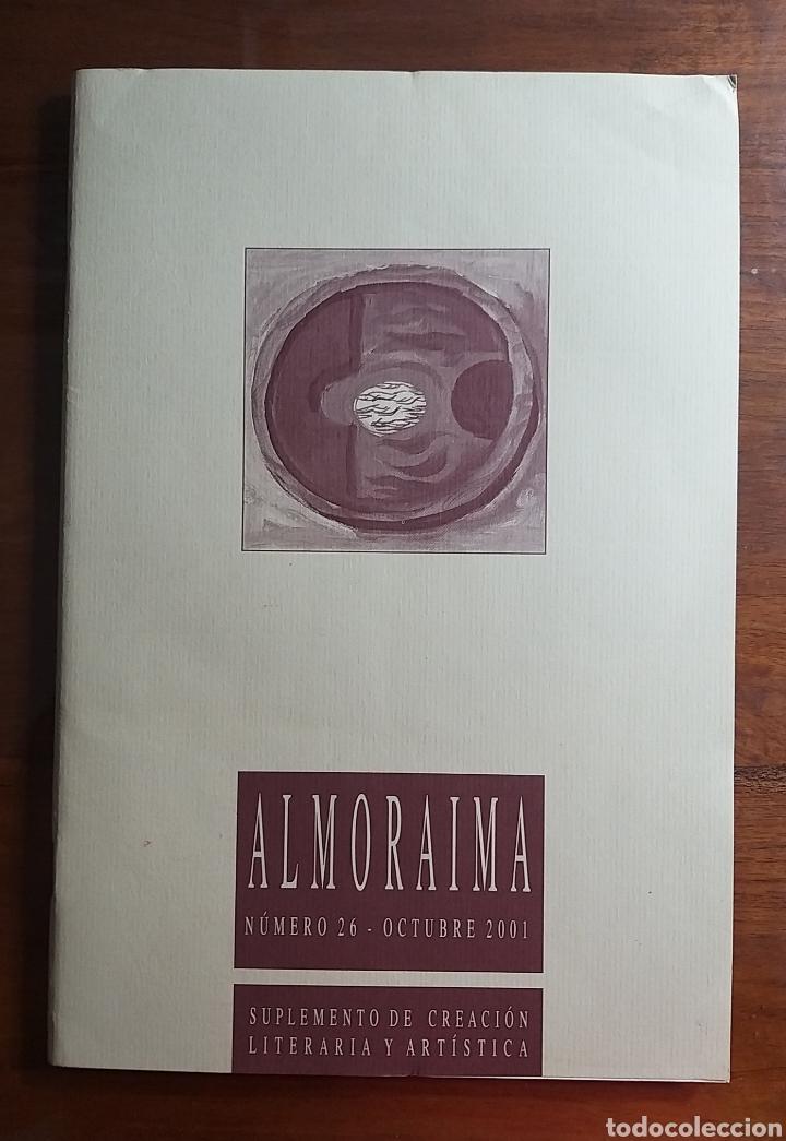 REVISTA ALMORAIMA 26 OCTUBRE 2001. SUPLEMENTO CREACIÓN LITERARIA ARTÍSTICA. CÁDIZ CAMPO DE GIBRALTAR (Libros de Segunda Mano (posteriores a 1936) - Literatura - Otros)