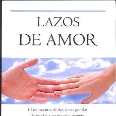 Libros de segunda mano: LAZOS DE AMOR - BRIAN WEISS. Lote 182321523