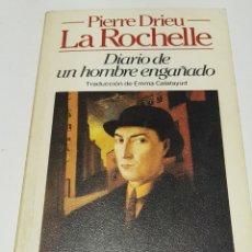 Libros de segunda mano: DIARIO DE UN HOMBRE ENGAÑADO - PIERRE DRIEU LA ROCHELLE - TDK51. Lote 182321611