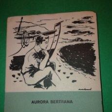 Libros de segunda mano: CAMINS DE SOMNI DE AURORA BERTRANA 1ª EDICIÒ 1955. Lote 182324672